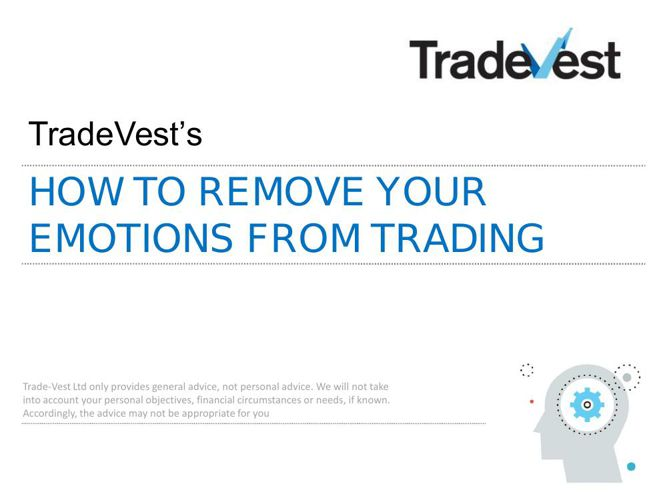 How to remove your emotions from trading