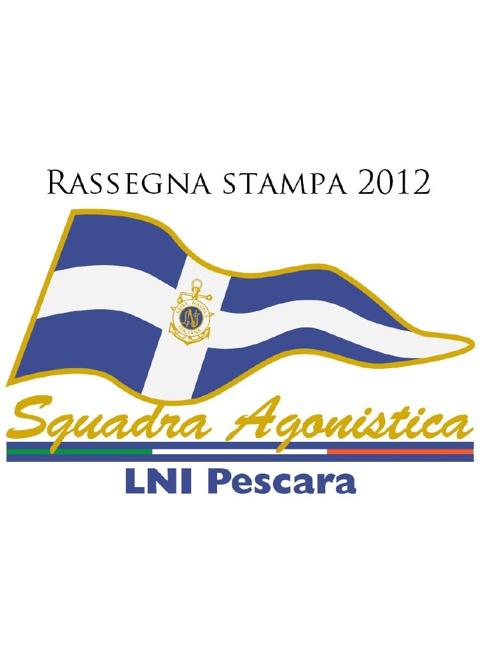 Rassegna stampa 2012 LNI Pescara