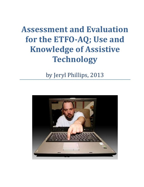 Assessment and Evaluation for ETFO AQ: Use & Knowledge of AT