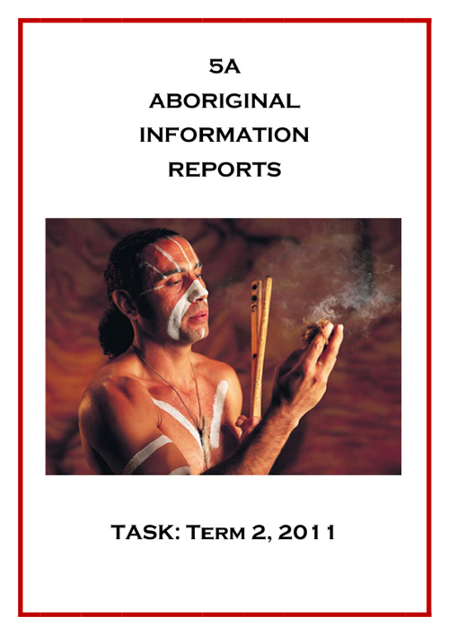 5A Aboriginal Information Reports - Book 1