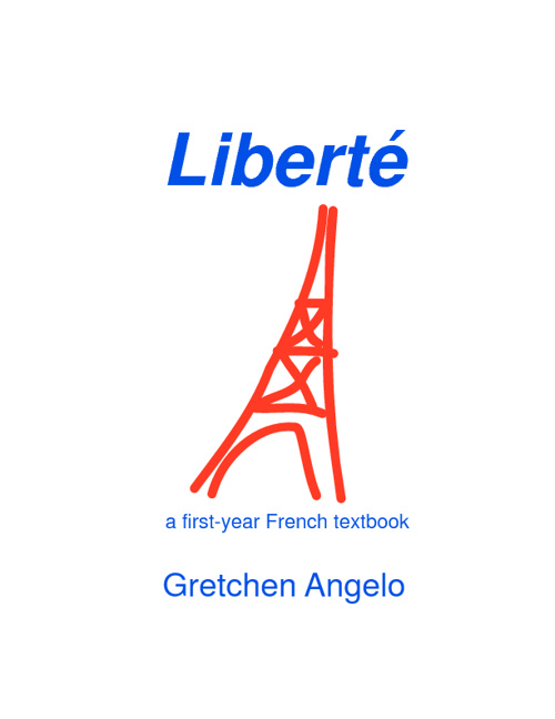 Liberté—1st yr. French text 9-12