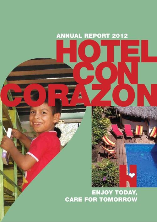 Hotel Con Corazón Annual Report 2012