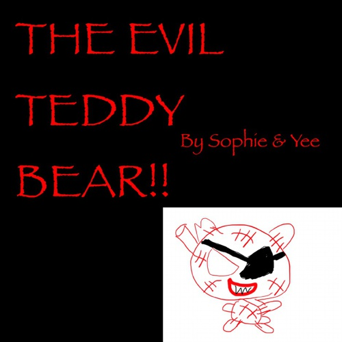 The Evil Teddy Bear