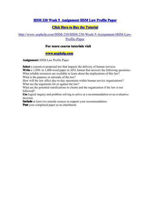 HSM 230 Week 5  Assignment HSM Law Profile Paper