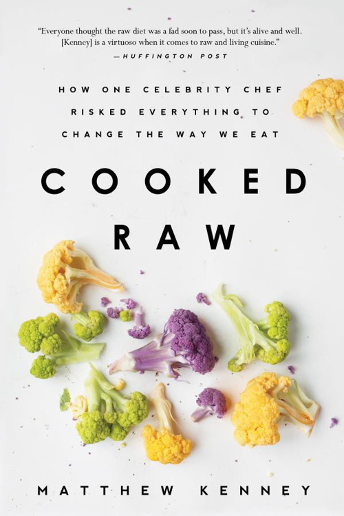 Cooked Raw by Matthew Kenney