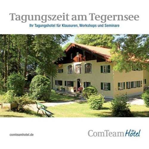 ComTeamHotel: Workshops, Klausuren und Seminare am Tegernsee