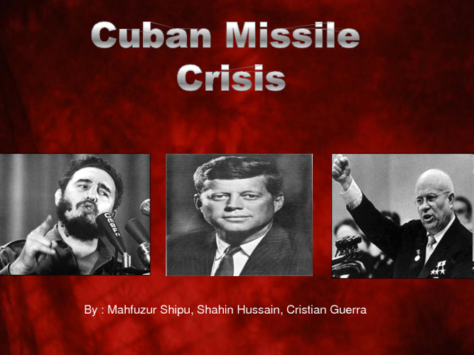 Copy of Cuban Missile Crisis