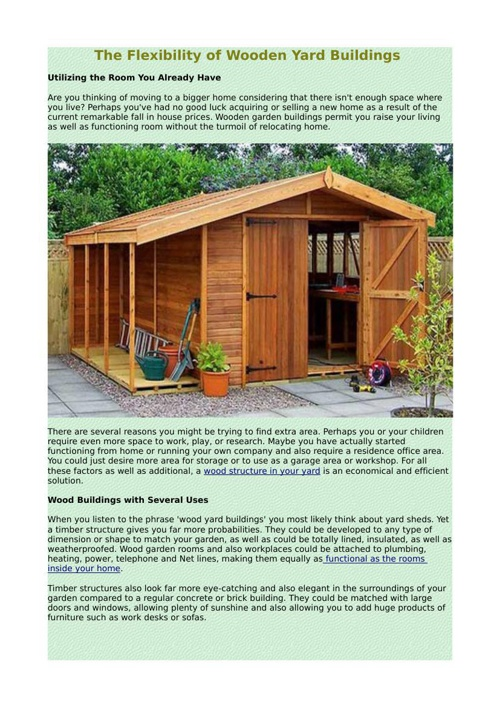 The Flexibility of Wooden Yard Buildings
