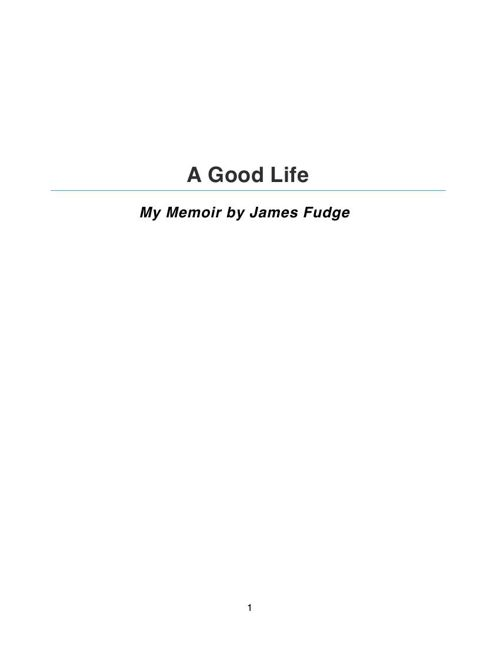 A Good Life by James Fudge