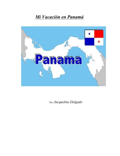 Mi Vacación en Panama