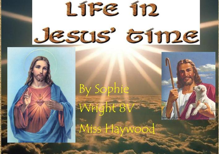 Life In Jesus' Time