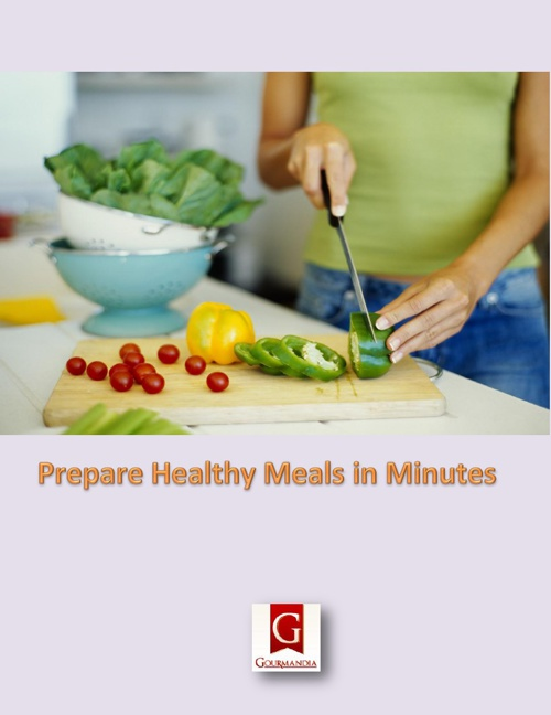 Prepare Healthy Meals in Minutes