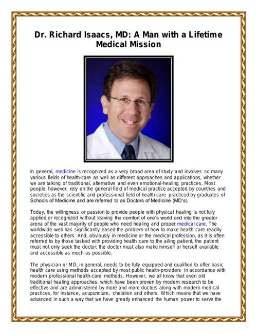 Dr. Richard Isaacs, MD: A Man with a Lifetime Medical Mission