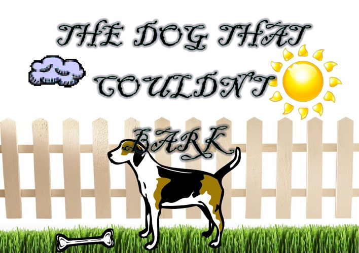 The Dog That Couldn't Bark