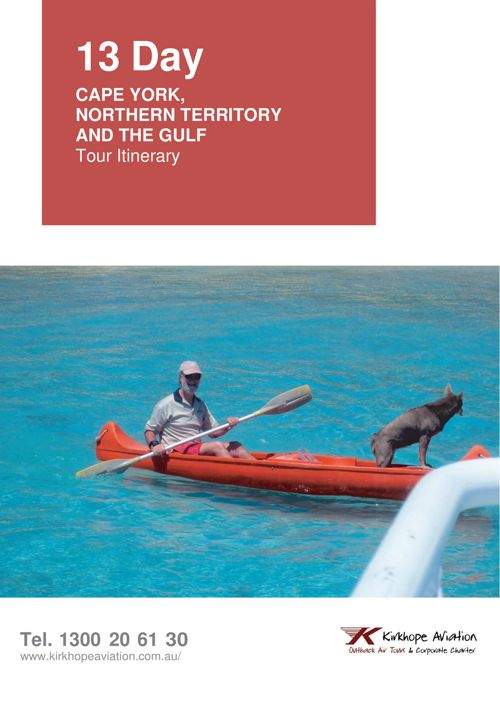 Remote Cape York, NT, The Gulf 12 day Tour Itinerary