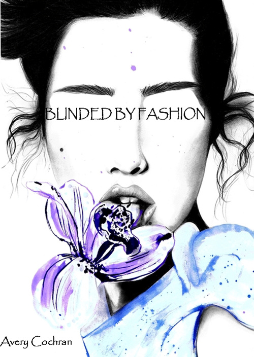 Blinded By Fashion