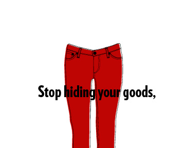 Stop Hiding Your Goods