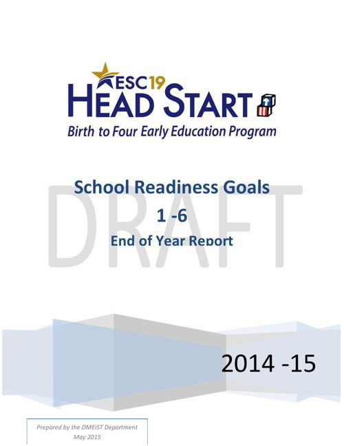 End of Year SCHOOL READINESS GOALS 2014-15 report 2 draft