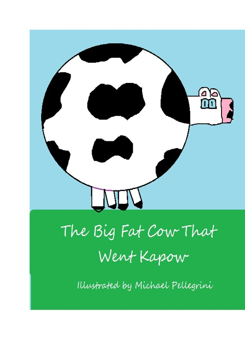 The Big Fat Cow That Went Kapow