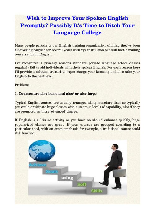 Wish to Improve Your Spoken English Promptly? Possibly It's Time