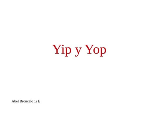 yip y yop