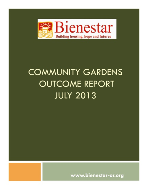 COMMUNITY GARDENS OUTCOME REPORT JULY 2013