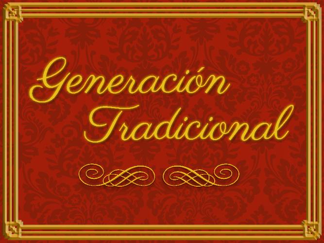 Generación Tradicional 2