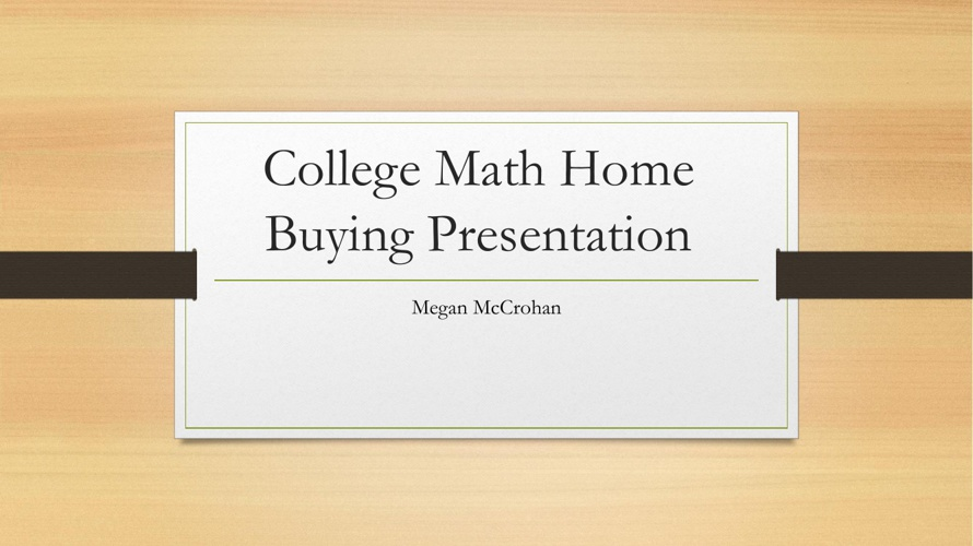 Buying a House by Megan McCrohan