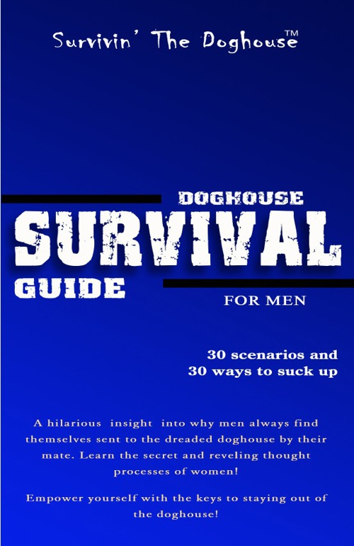 Doghouse Survival Guide For Men