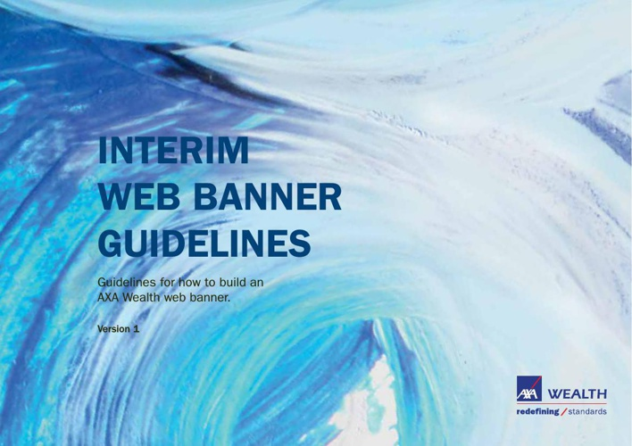 AXA Wealth_Interim Web Banner Guidelines_v1