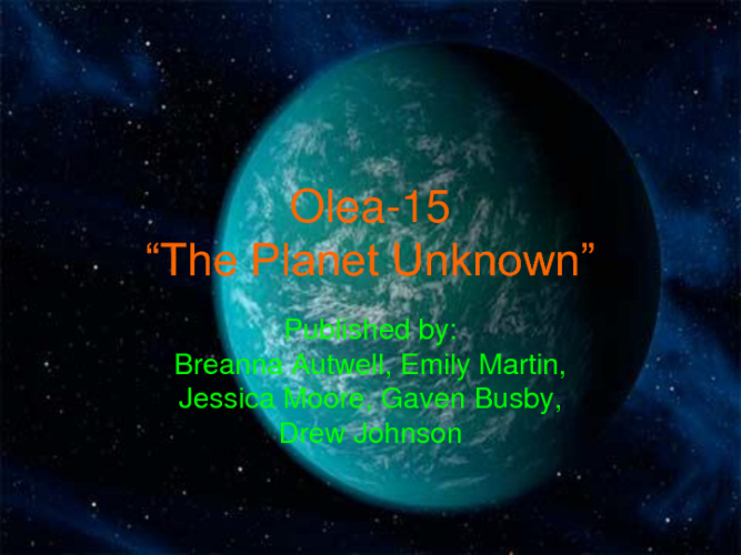 Olea 15: The Unknown Planet