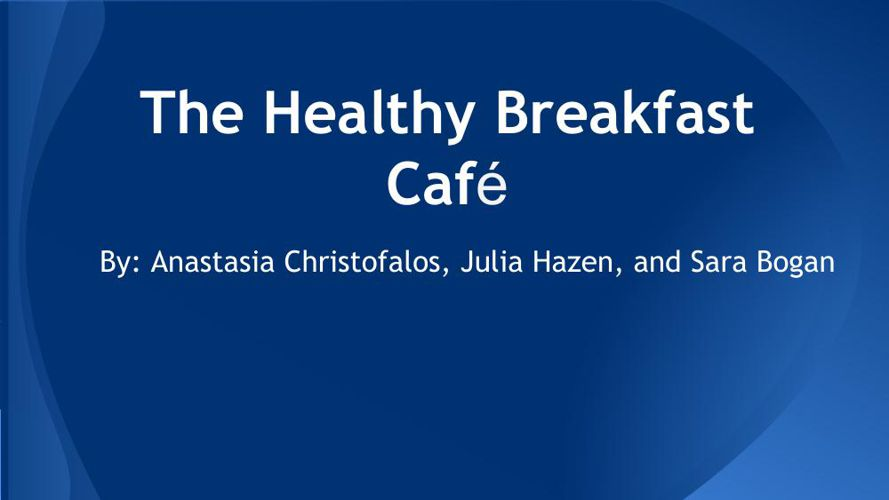 The Healthy Breakfast Cafe