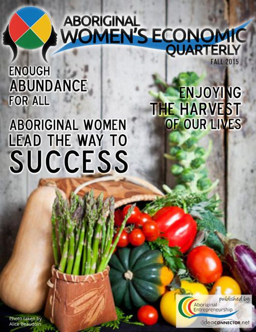 Aboriginal Women's Economic Quarterly - Fall 2015