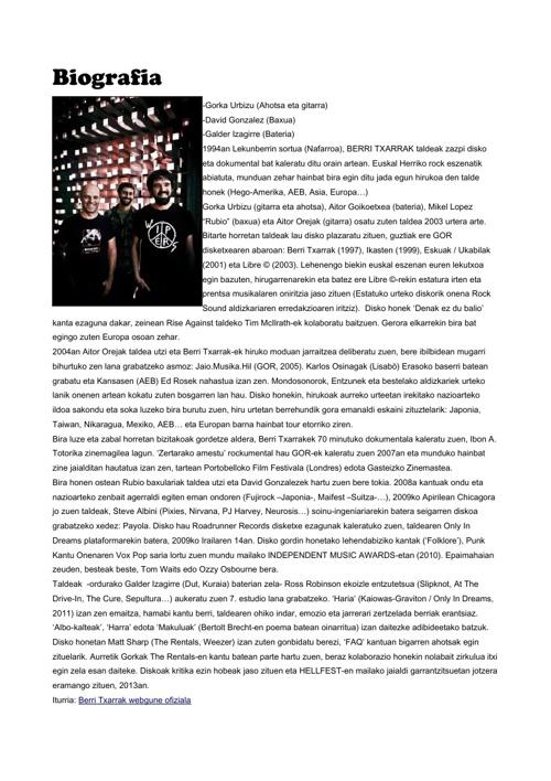 Berri txarrak - Biografia