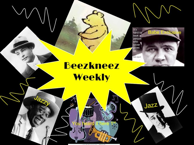 The Beezkneez Weekly