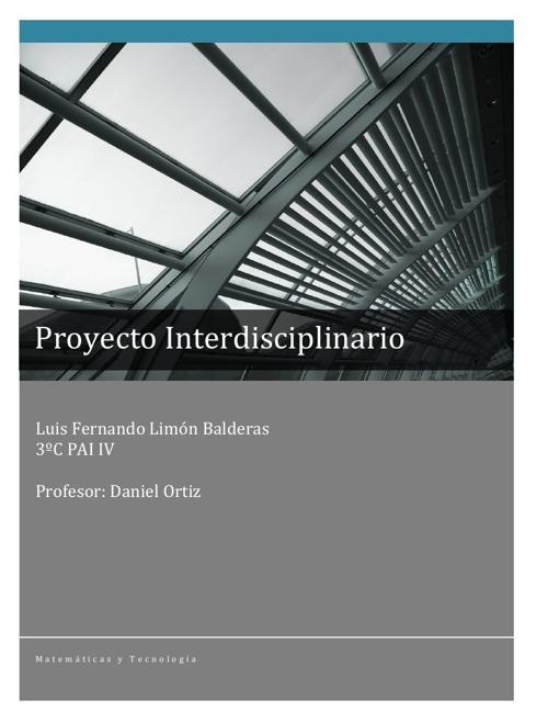 PROYECTO INTERD. PAI 4 (13-14) Luis Limón