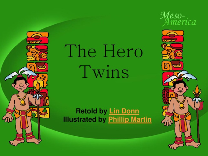 Myan Hero Twins