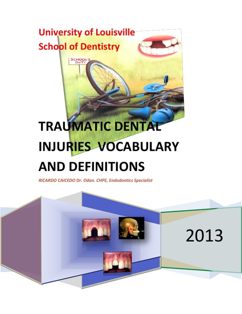 TRAUMATIC DENTAL INJURIES – VOCABULARY AND DEFINITIONS