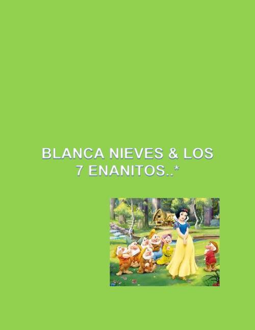 Blancanieves & los 7 enanitos