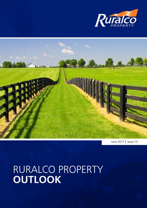 Ruralco Property Outlook June 2017 - Issue 13