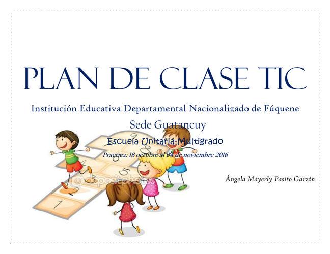 PLAN DE Clase Tic IV semestre