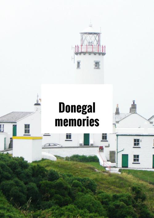 Donegal Memories