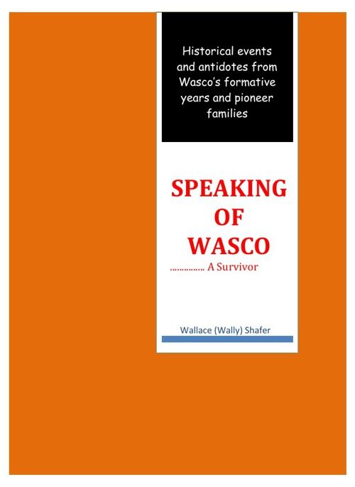 Copy of Copy of Copy (2) of Copy (2) of Speaking...of Wasco