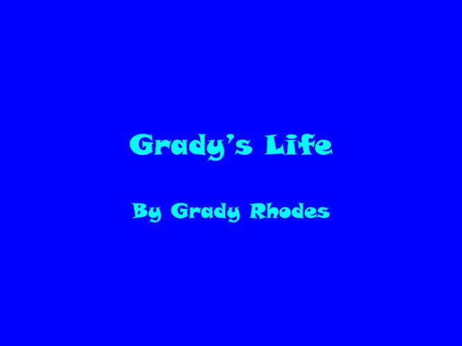 Gradys Life