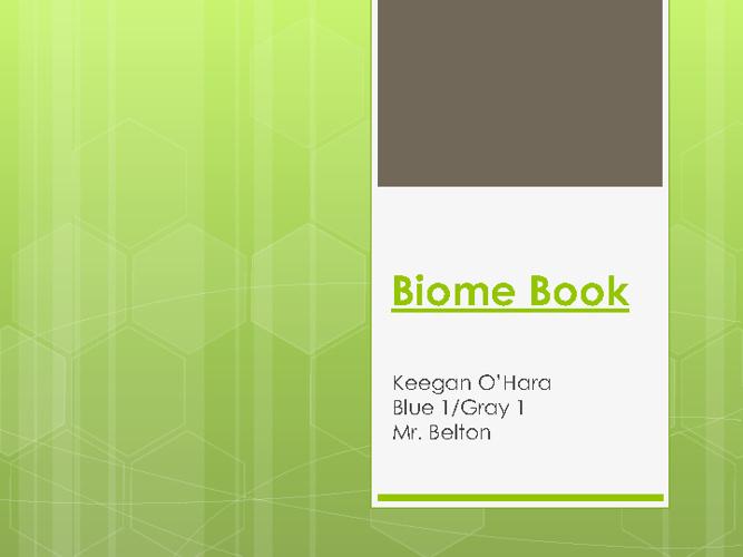 Keegan's Biome Book