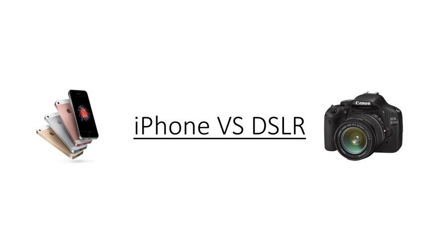 iPhone VS DSLR