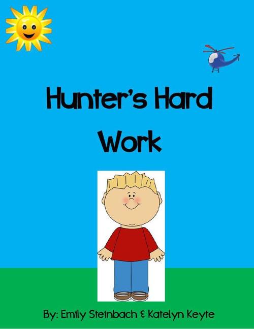 Hunter's Hard Work