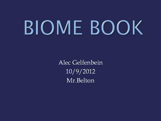 Alec's Biome Book