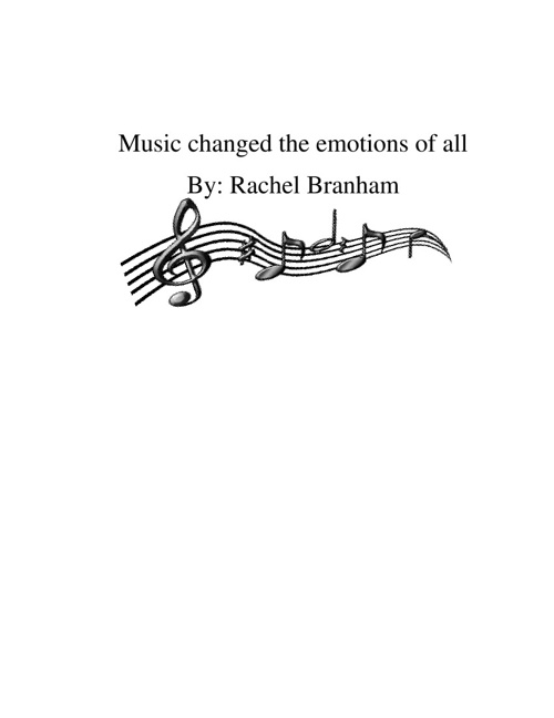 Music Changed the Emotions of All