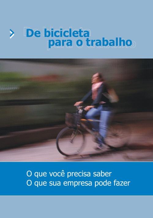Documentario  bicicleta para o trabalho